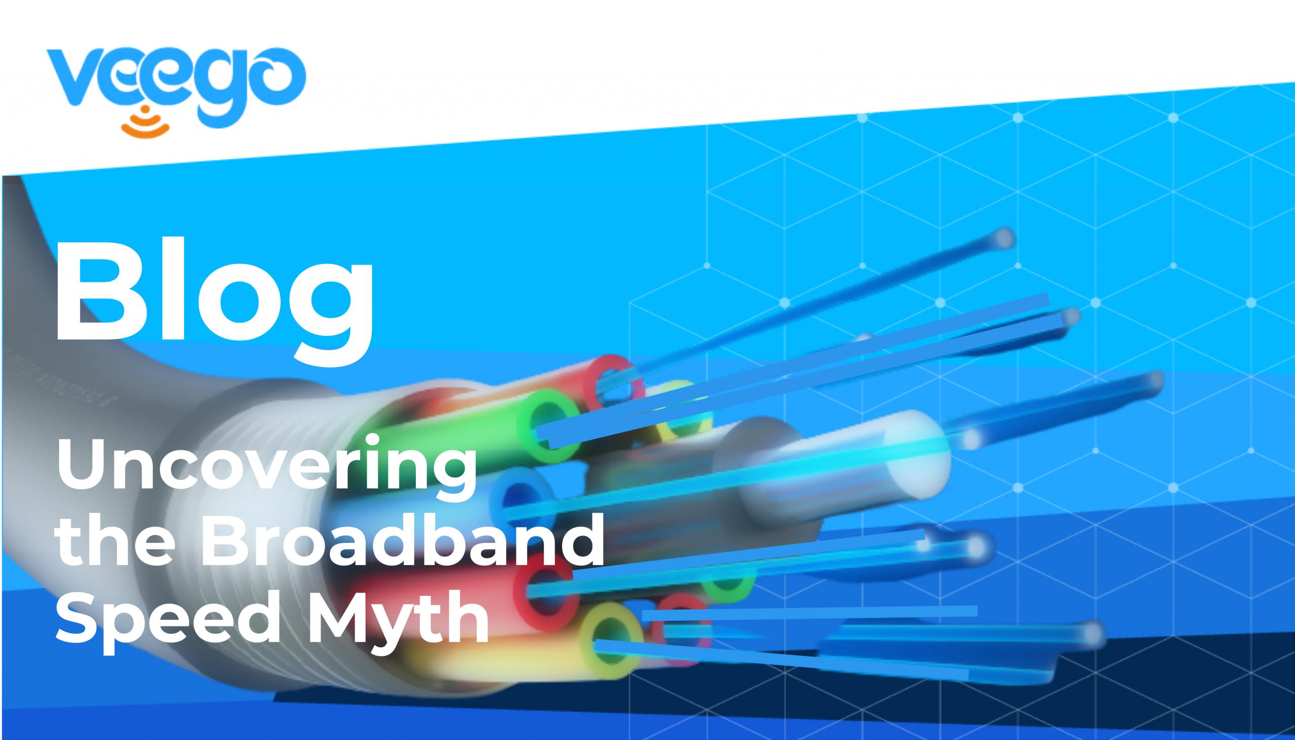 Broadband Speed Myth Blog